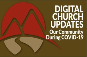 Digital Church Updates Our Community During COVID-19