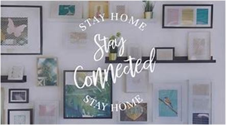 Stay Connected Stay Home