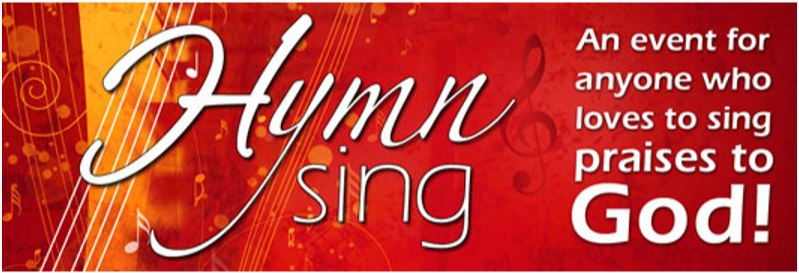 Hymn Sing - An event for anyone who loves to sing praises to God!