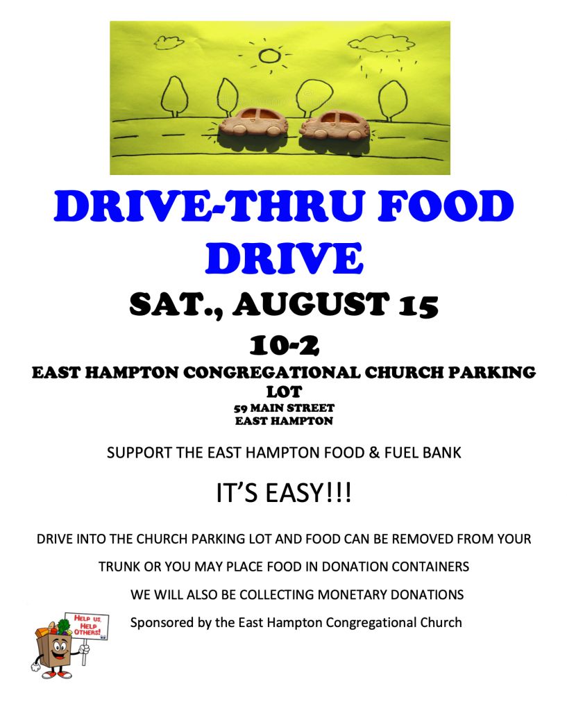 Drive-thru food drive saturday august 15 from 10am to 2pm at the CCEH in East Hampton