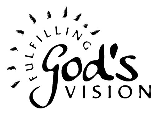 Fulfilling god's vision